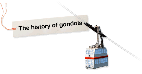 The history of gondola