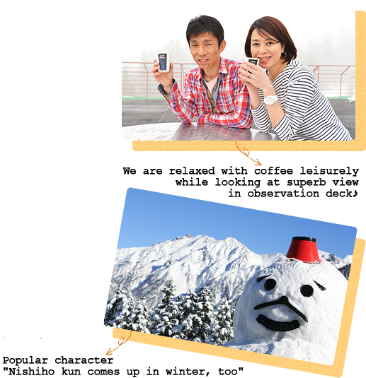 "We are relaxed leisurely while looking at superb view in observation deck. ""Nishiho kun comes up in winter, too"""